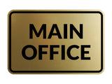 Signs ByLITA Classic Framed Main Office Sign