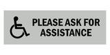 Signs ByLITA Basic Wheelchair Please Ask For Assistance Sign with Adhesive Tape, Mounts On Any Surface, Weather Resistant, Indoor/Outdoor Use