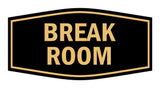 Signs ByLITA Fancy Break Room Sign with Adhesive Tape, Mounts On Any Surface, Weather Resistant, Indoor/Outdoor Use