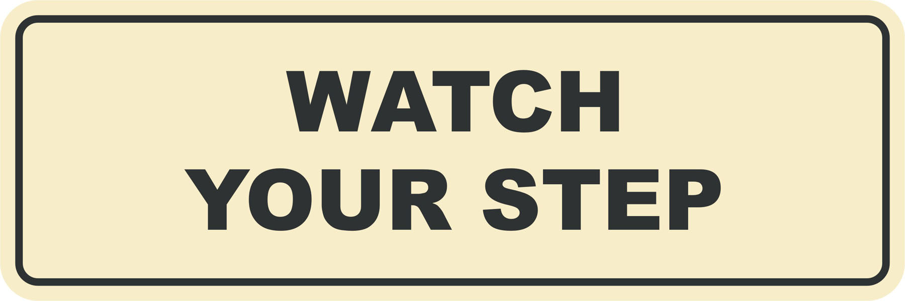 Signs ByLITA Standard Watch Your Step Sign
