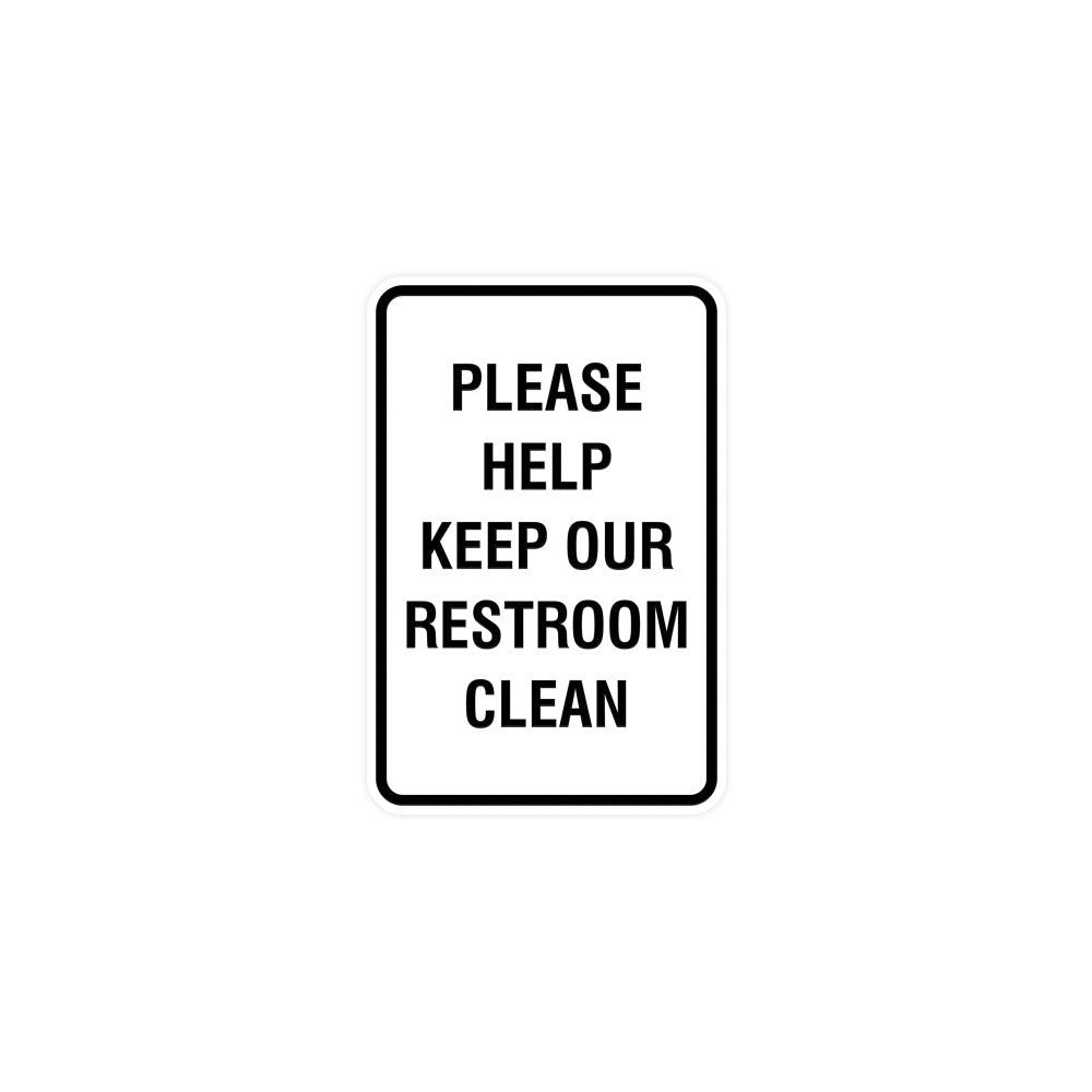 Portrait Round Please Help Keep Our Restroom Clean Sign