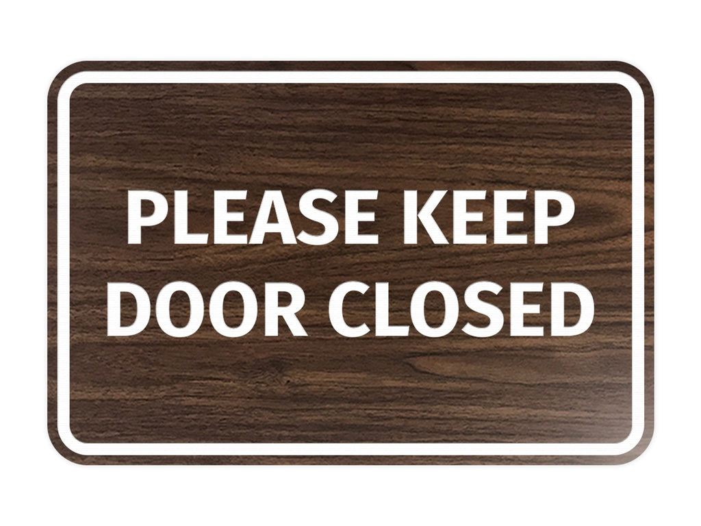 Signs ByLITA Classic Framed Please Keep Door Closed Sign