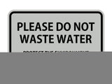 Signs ByLITA Classic Framed Please do Not Waste Water Sign