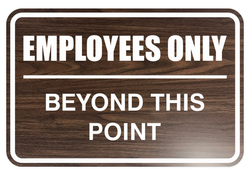 Signs ByLITA Classic Framed Employees Only Beyond This Point Sign