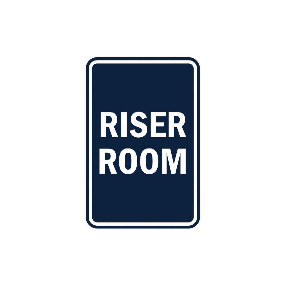 Portrait Round Riser Room Sign with Adhesive Tape, Mounts On Any Surface, Weather Resistant