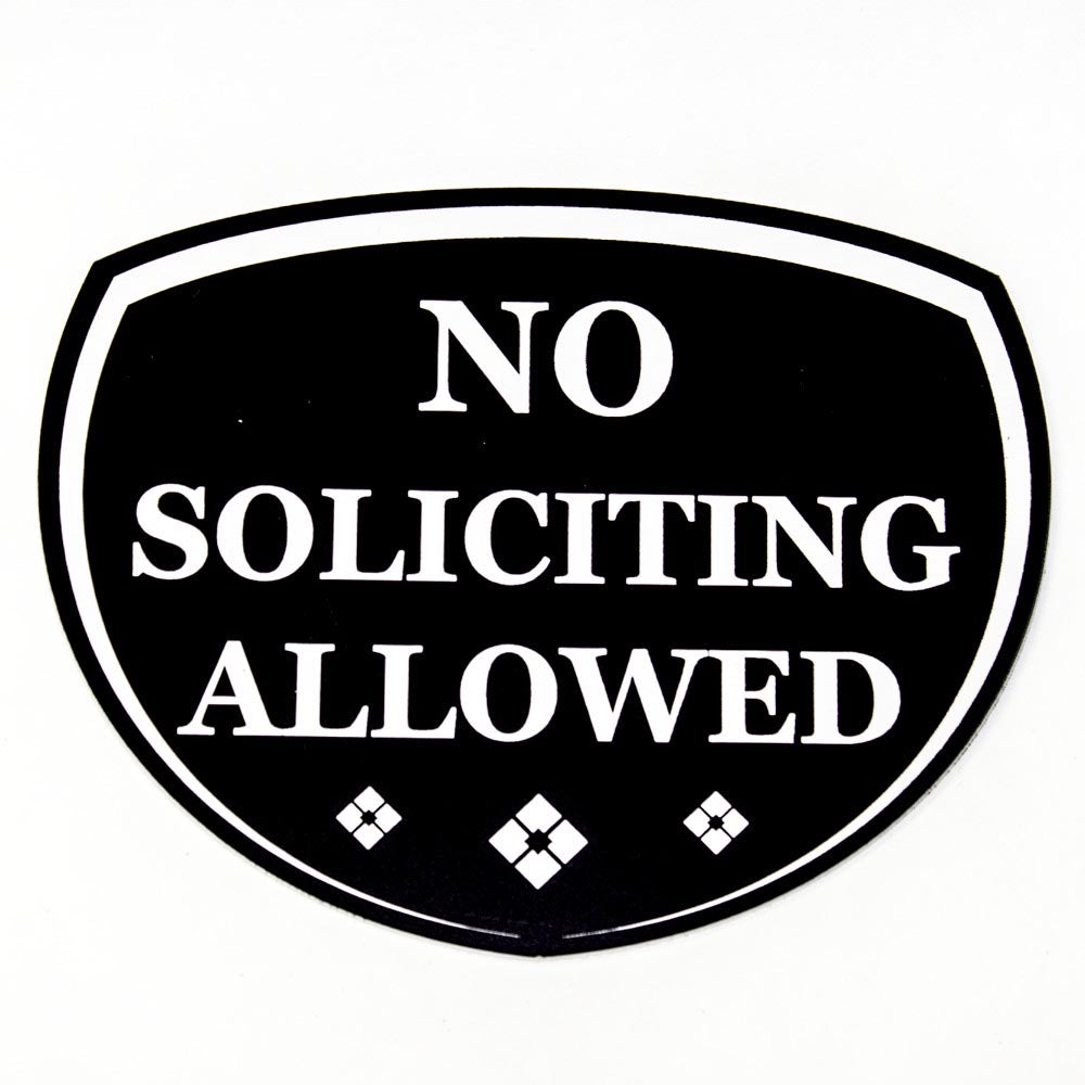 No Soliciting Allowed Badge Sign