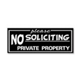 "All Quality ""Please No Soliciting Private Property"" Engraved Sign"