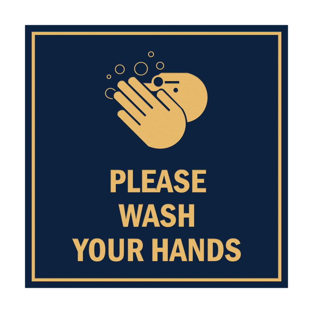 Signs ByLITA Square Please Wash Your Hands Sign with Adhesive Tape, Mounts On Any Surface, Weather Resistant, Indoor/Outdoor Use