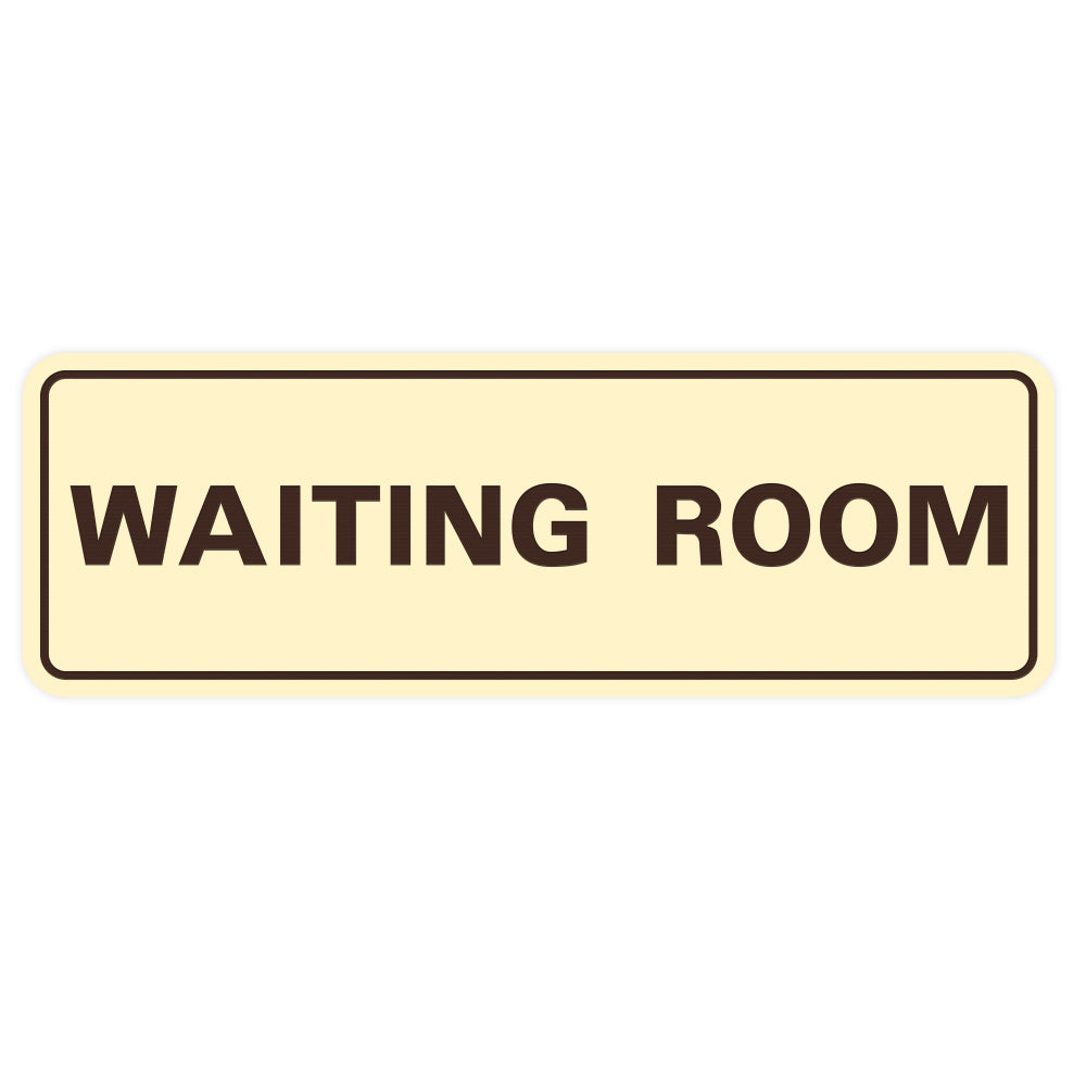 Standard Waiting Room Sign