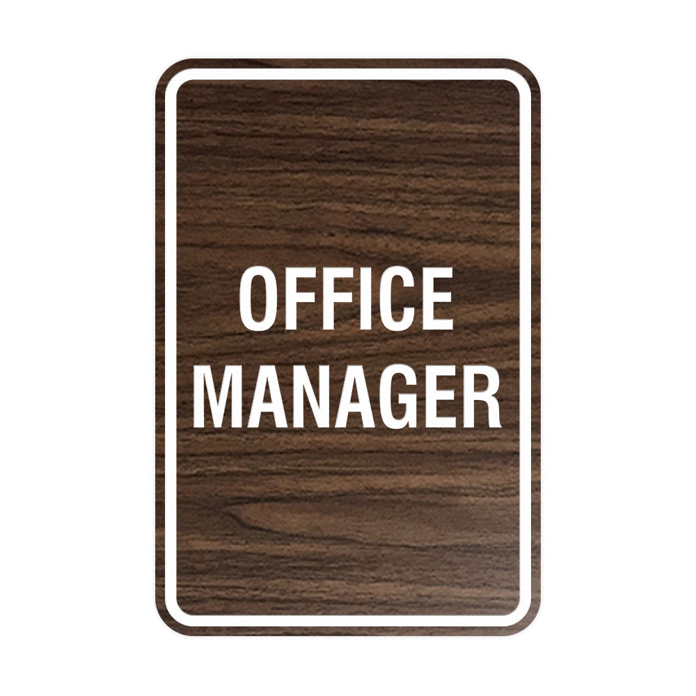 Portrait Round Office Manager Sign