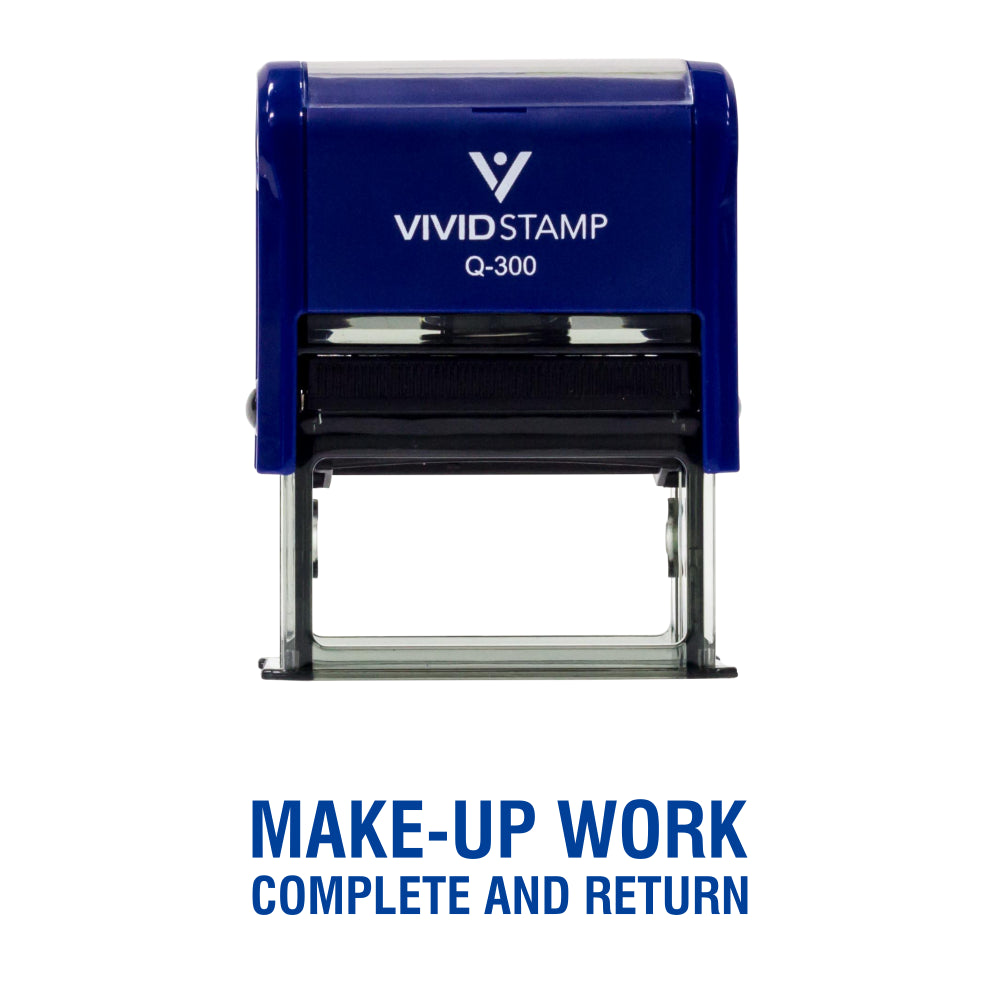 Blue Make-Up Work Complete and Return Teacher Self Inking Rubber Stamp
