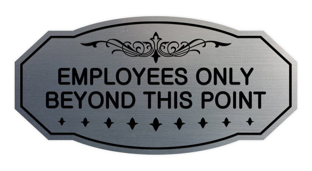 Victorian Employees Only Beyond This Point Sign