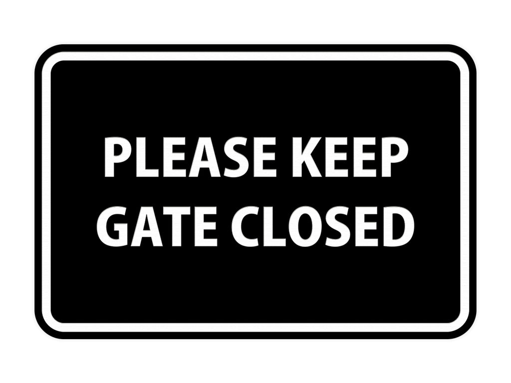 Signs ByLITA Classic Framed Please Keep Gate Closed