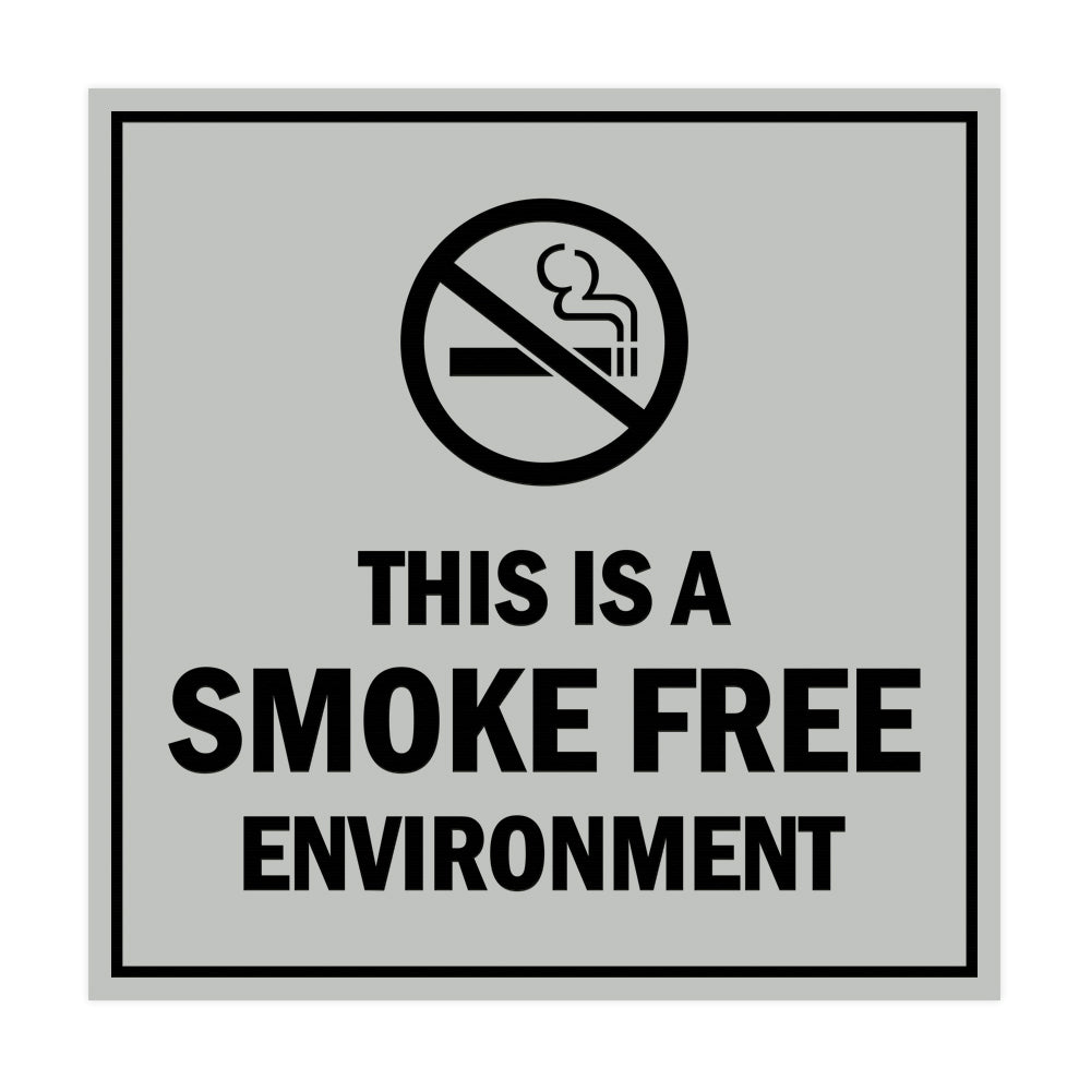 Square this is a smoke free environment Sign with Adhesive Tape, Mounts On Any Surface, Weather Resistant