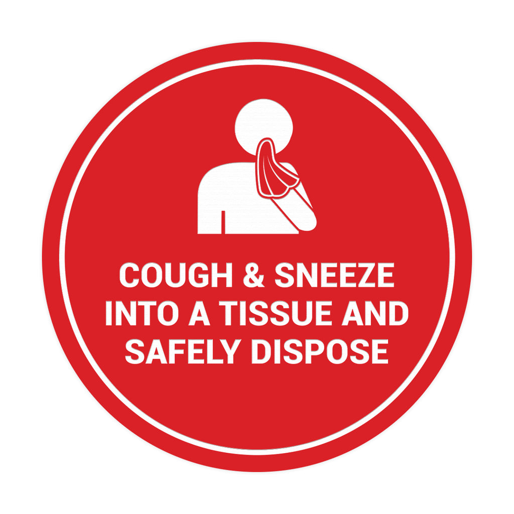 Signs ByLITA Circle Cough & Sneeze Into A Tissue And Safely Dispose Sign