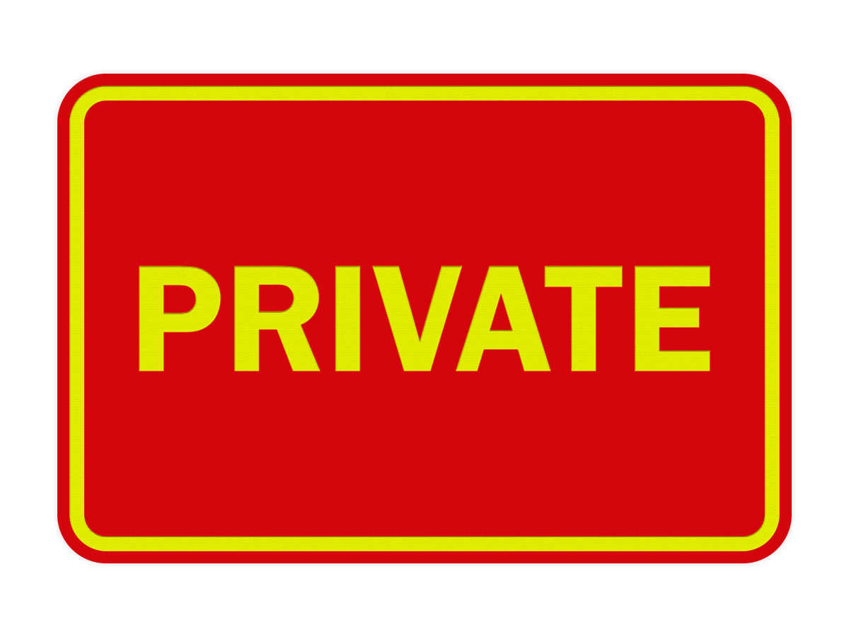 Signs ByLITA Classic Framed Private