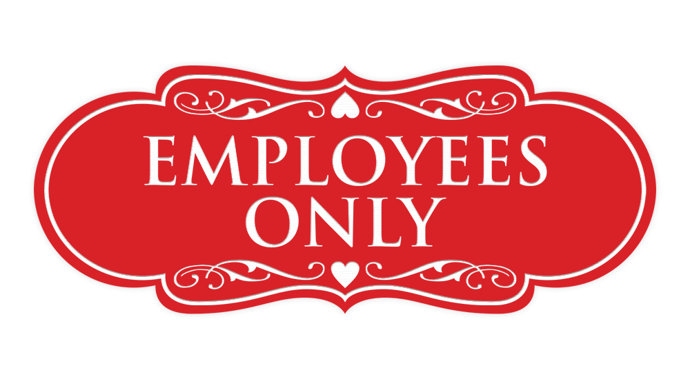 Designer EMPLOYEES ONLY Sign