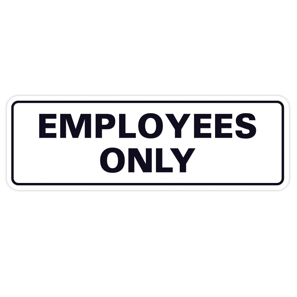 Classic EMPLOYEES ONLY Sign