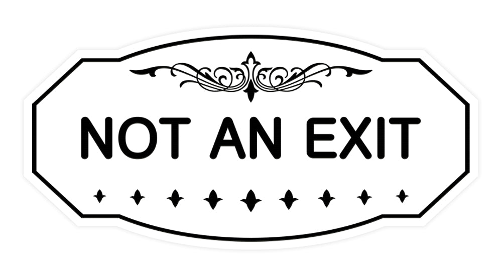 Victorian Not An Exit Sign