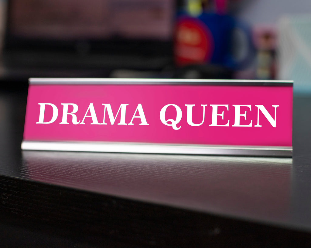 Drama Queen Novelty Desk Sign