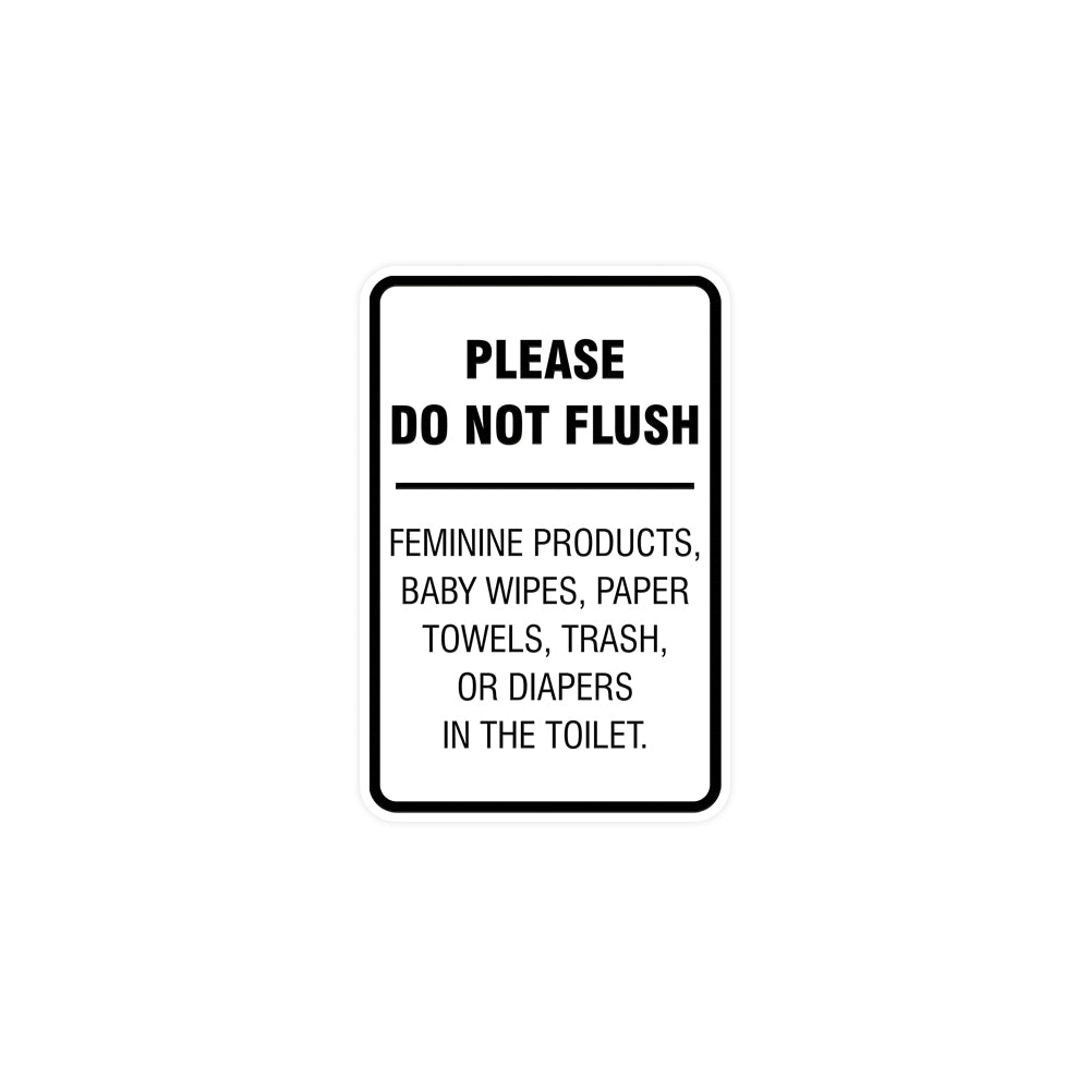 Portrait Round please do not flush etiquette Sign with Adhesive Tape, Mounts On Any Surface, Weather Resistant