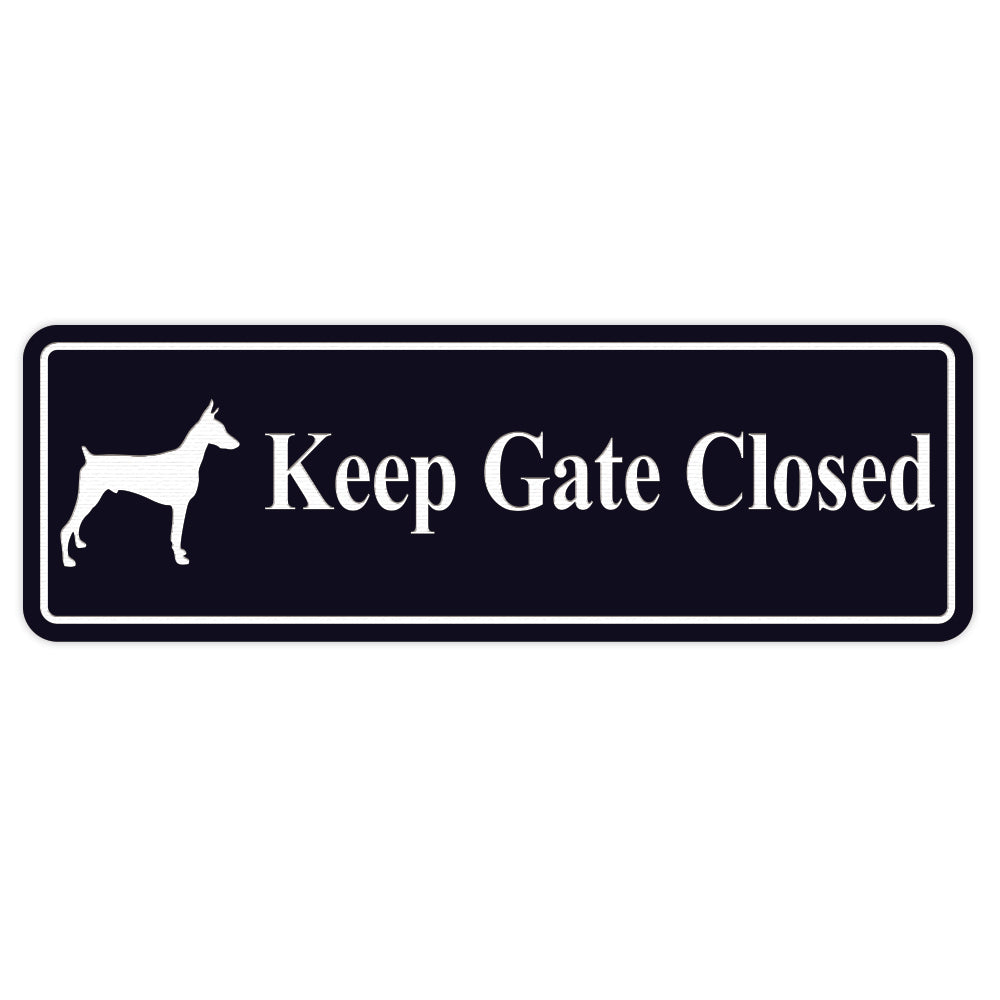 PLEASE KEEP GATE CLOSED Dog Sign