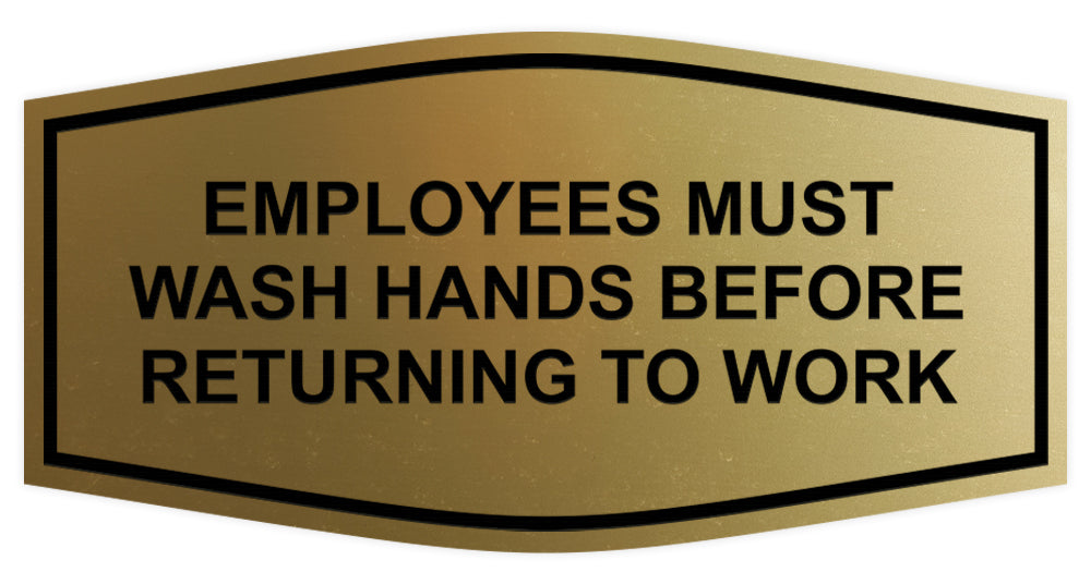 Signs ByLITA Fancy Employees Must Wash Hands Before Returning to Work Sign