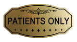 Signs ByLITA Victorian Patient Only Sign