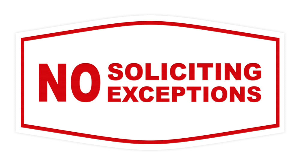 Fancy No Soliciting No Exceptions Sign