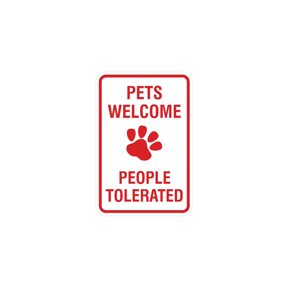 Signs ByLITA Portrait Round Pets Welcome People Tolerated Sign