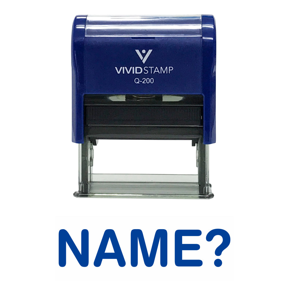Name? Self Inking Rubber Stamp