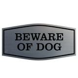 Fancy Beware of Dog Sign