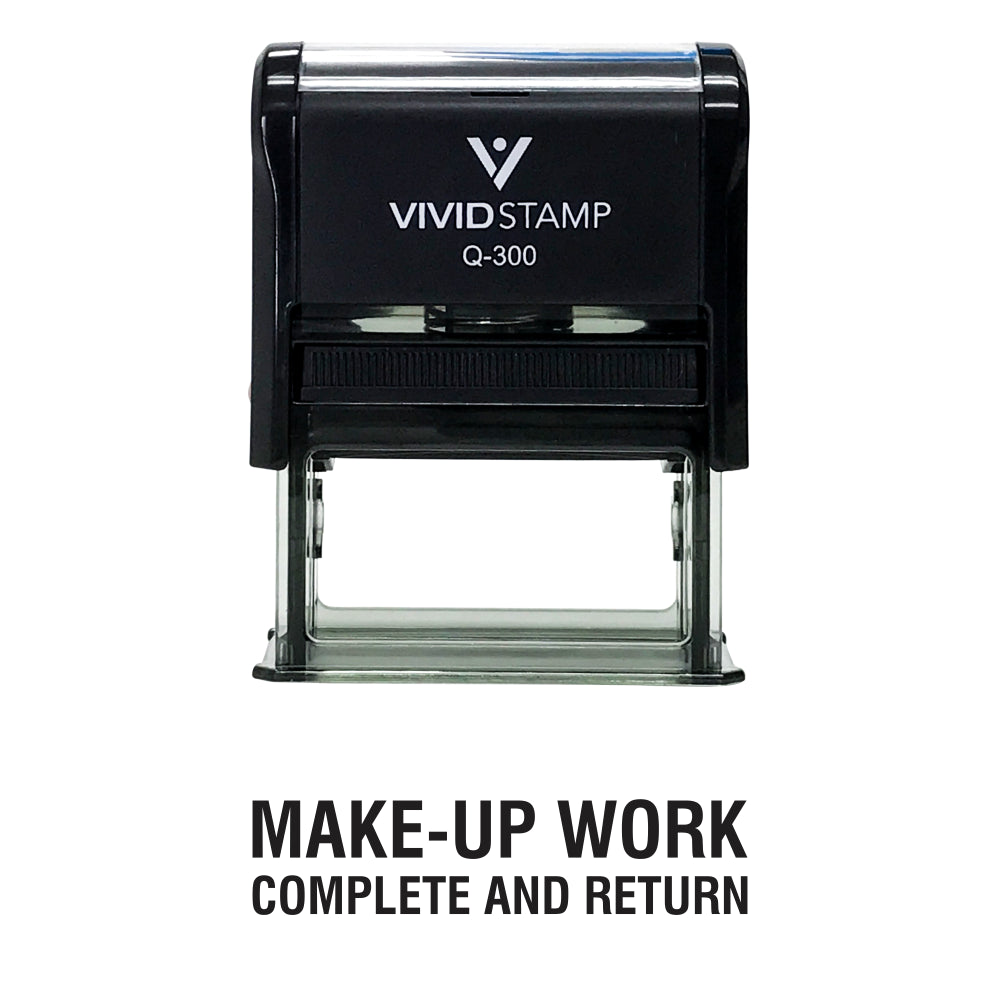 Black Make-Up Work Complete and Return Teacher Self Inking Rubber Stamp
