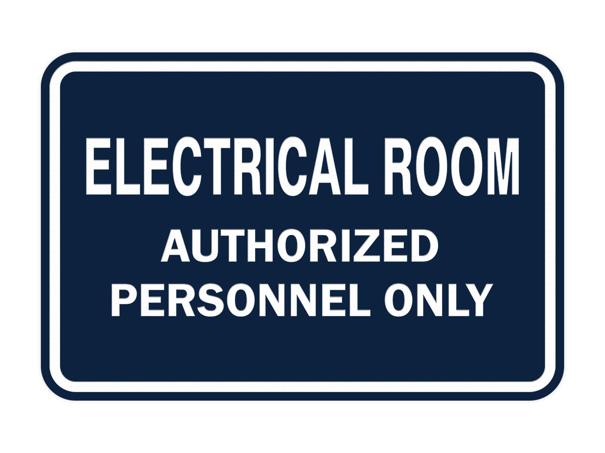 Signs ByLITA Classic Framed ELECTRICAL ROOM AUTHORIZED PERSONNEL ONLY Sign