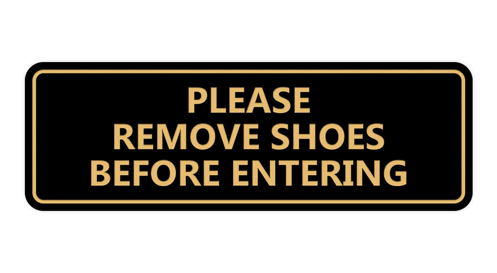 Please Remove Shoes Before Entering Sign
