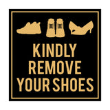 Square Kindly Remove Your Shoes Sign with Adhesive Tape, Mounts On Any Surface, Weather Resistant