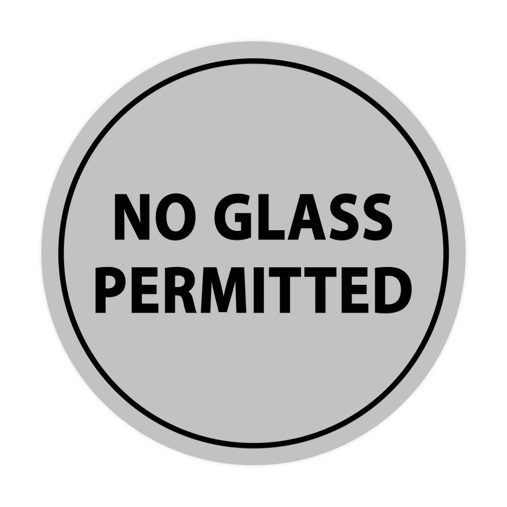 Signs ByLITA Circle No Glass Permitted Sign