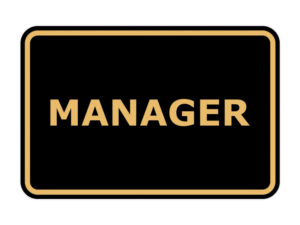 Signs ByLITA Classic Framed Manager