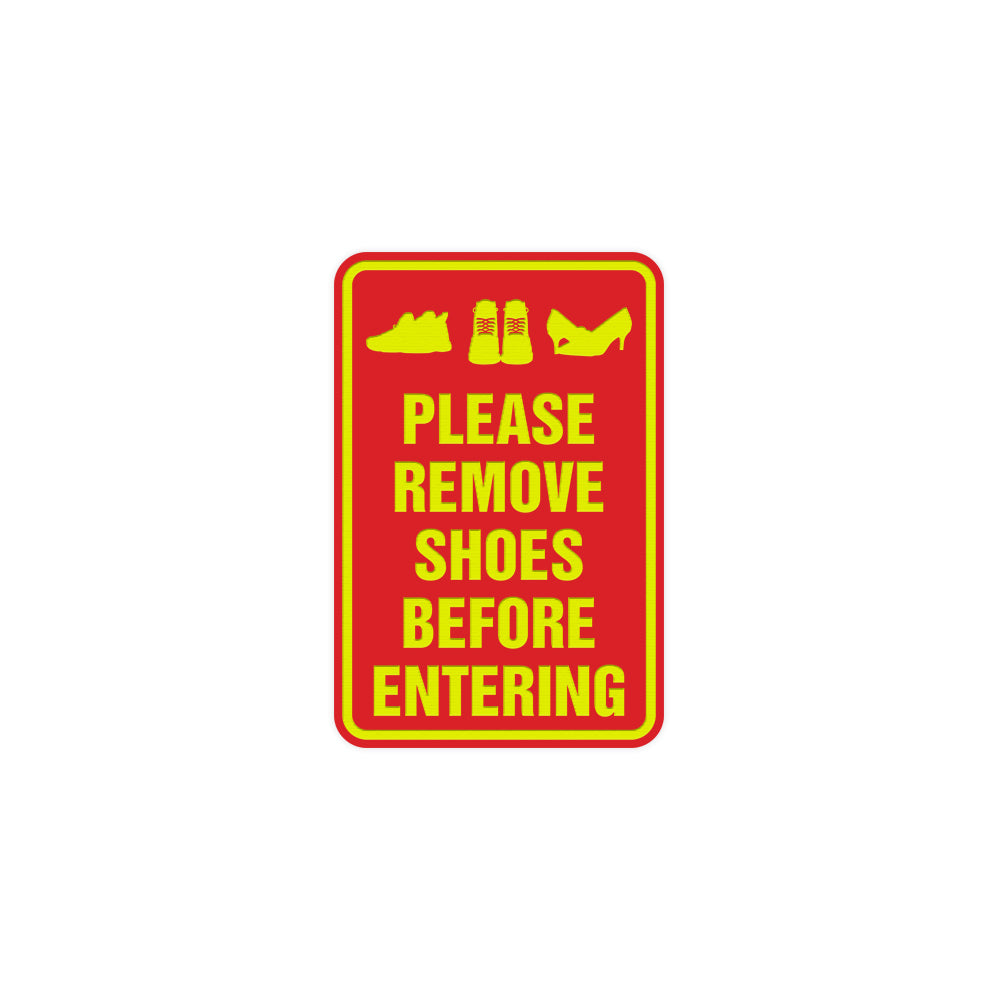 Portrait Round please remove shoes before entering Sign with Adhesive Tape, Mounts On Any Surface, Weather Resistant