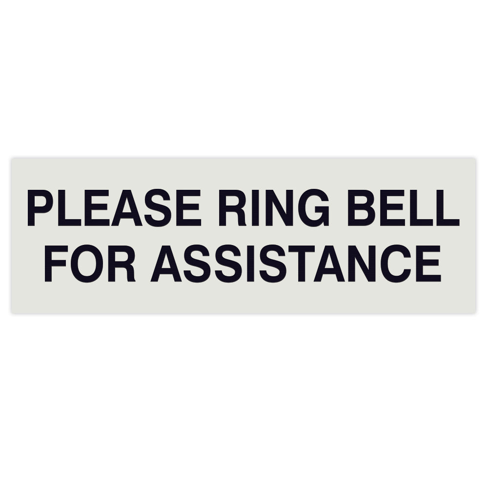 PLEASE RING BELL FOR ASSISTANCE Sign