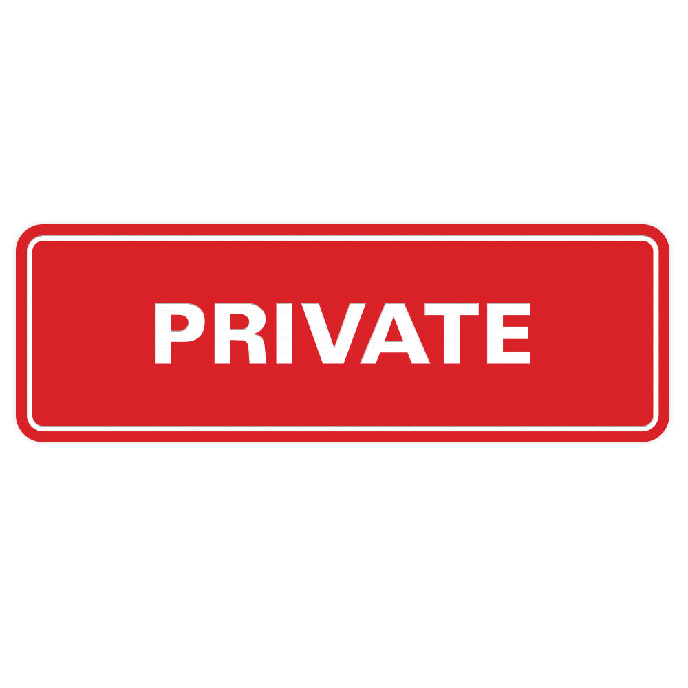 Standard Private Sign