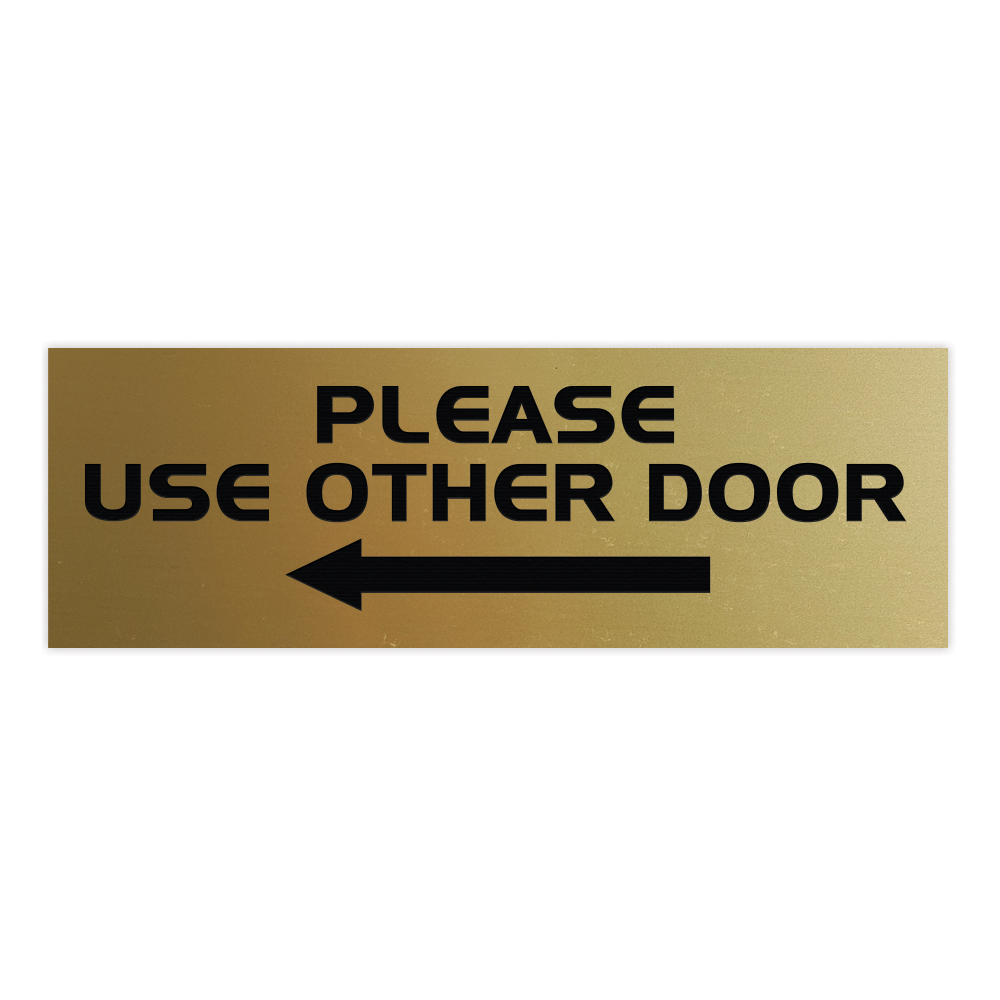 All Quality PLEASE USE OTHER DOOR Sign - (Left Arrow)