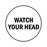 Signs ByLITA Circle Watch Your Head Sign