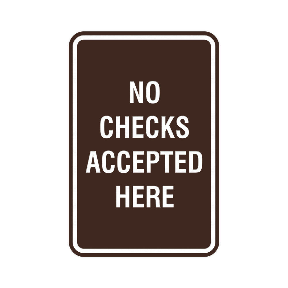 Signs ByLITA Portrait Round No Checks Accepted Here Sign