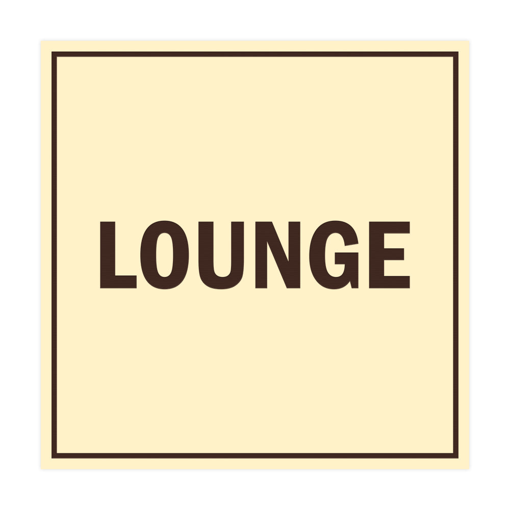 Square Lounge Sign with Adhesive Tape, Mounts On Any Surface, Weather Resistant