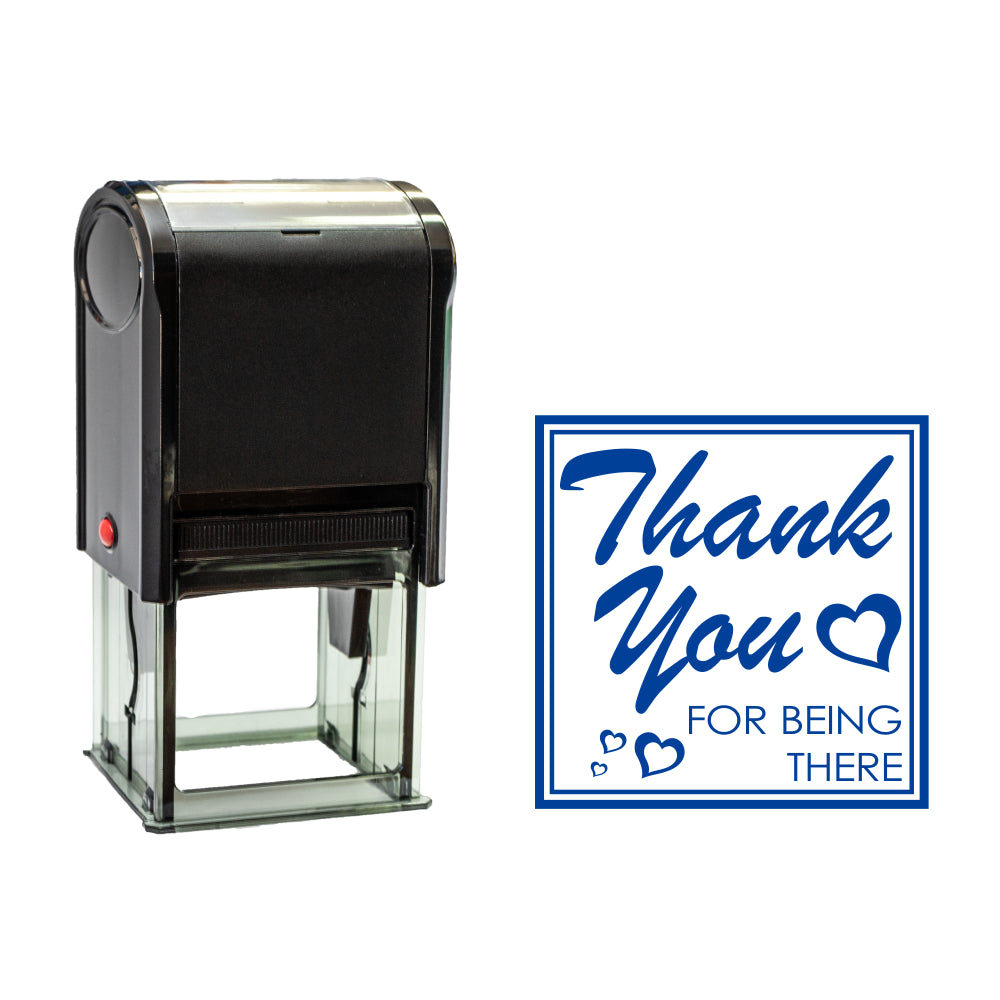 Blue Square Thank You For Being There Self Inking Rubber Stamp Size 1-5/8""