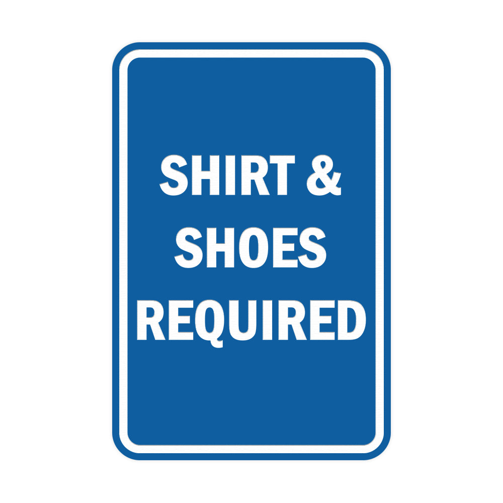 Portrait Round Shirt & Shoes Required Sign