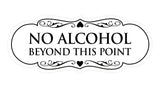 Signs ByLITA Designer No Alcohol Beyond this point Sign