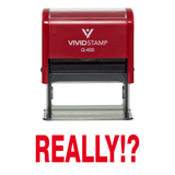 Red Really!? Rubber Stamp