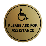 Circle Wheelchair Please Ask For Assistance Sign with Adhesive Tape, Mounts On Any Surface, Weather Resistant, Indoor/Outdoor Use